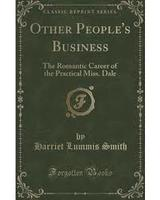 Other People's Business: The Romantic Career of the Practical Miss Dale