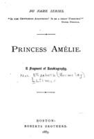 Princess Amélie: A Fragment of Autobiography