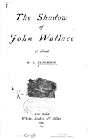 Shadow of John Wallace, The