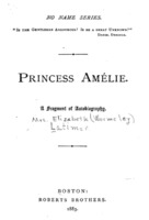 Princess Amélie: A Fragment of Autobiography