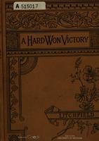 Hard-Won Victory, A